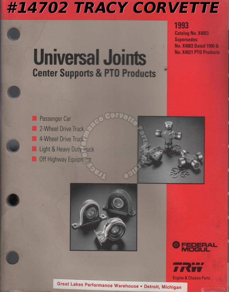 1993 TRW Universal Joints Center Supports & PTO Products Catalog No. X4003