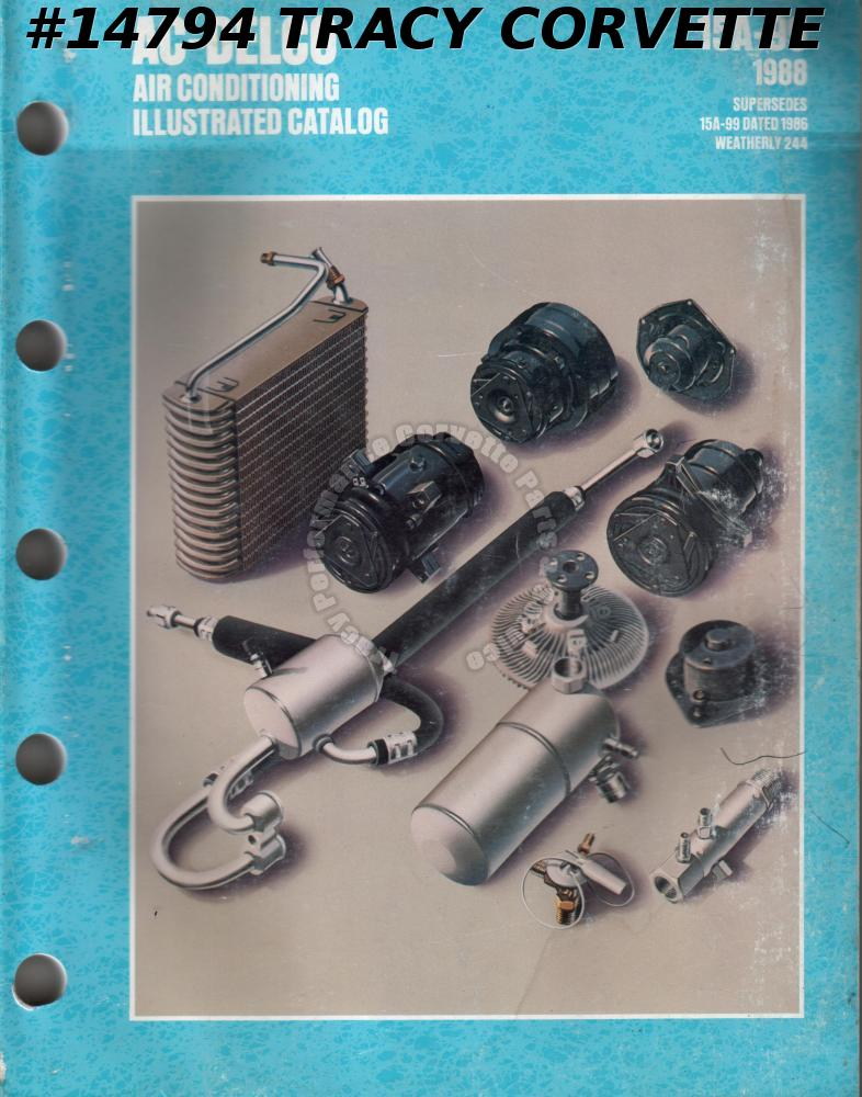 1988 AC-Delco Air Conditioning Illustrated Catalog 15A-99
