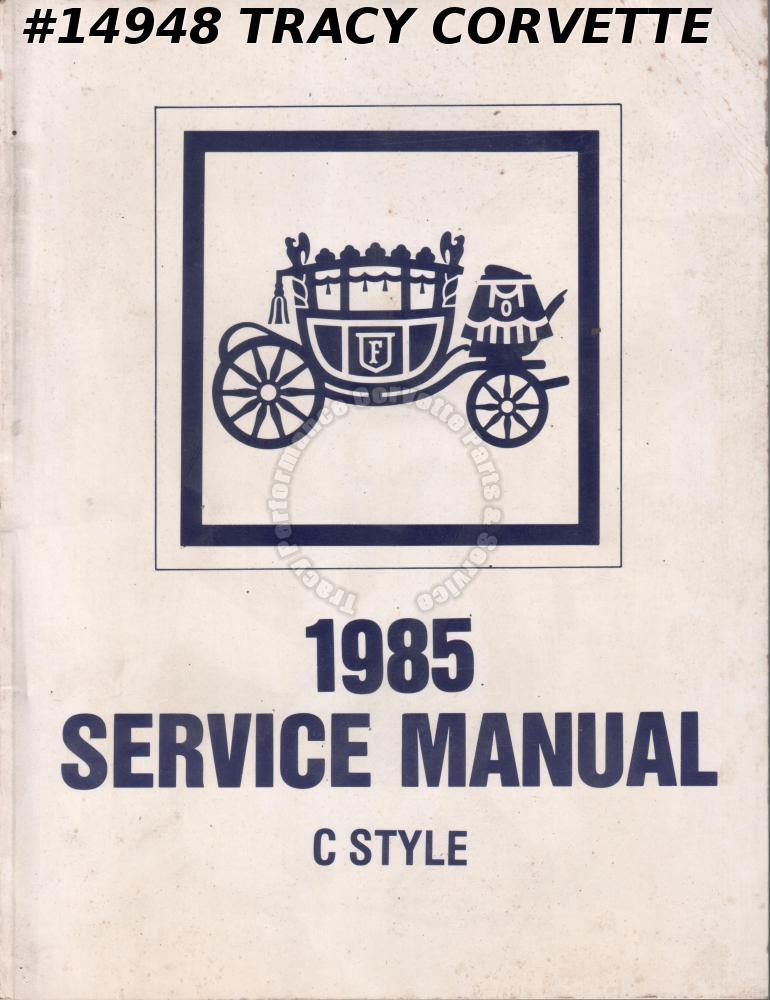 1985 Fisher Body Service Manual C-Style