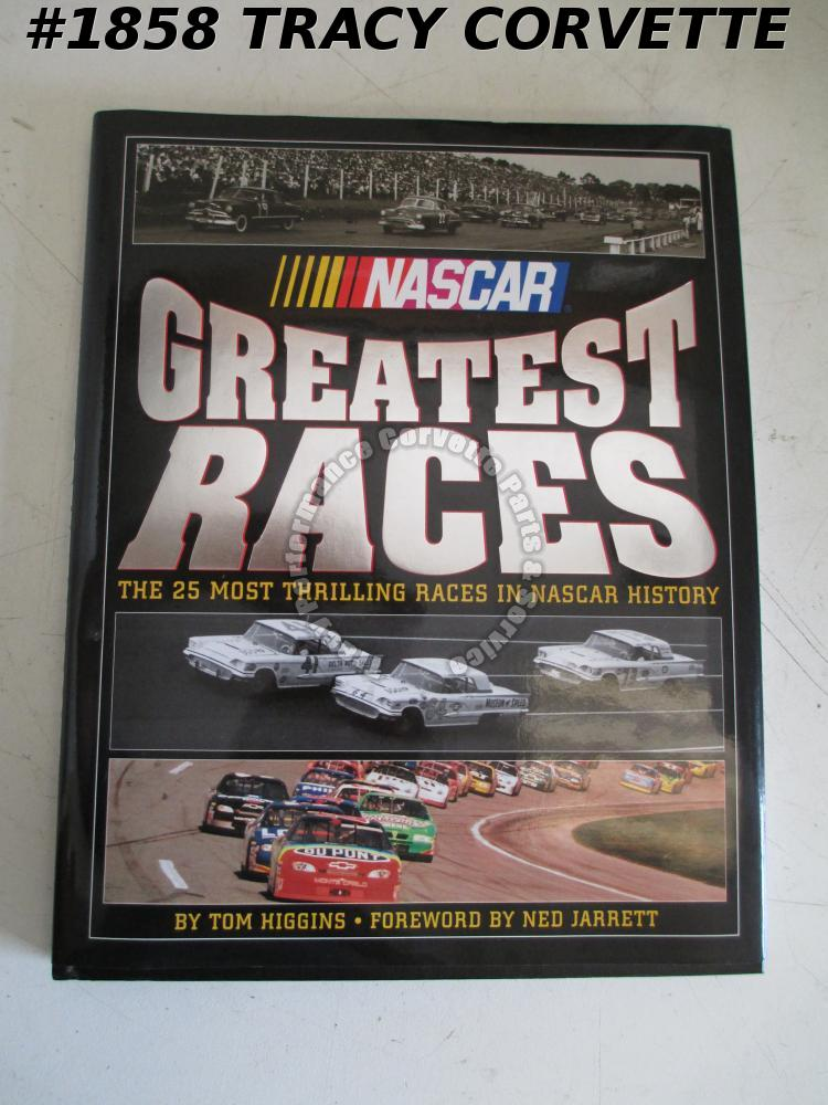 NASCAR Greatest Races Tom Higgins 25 Most Thrilling Races in NASCAR History 1999