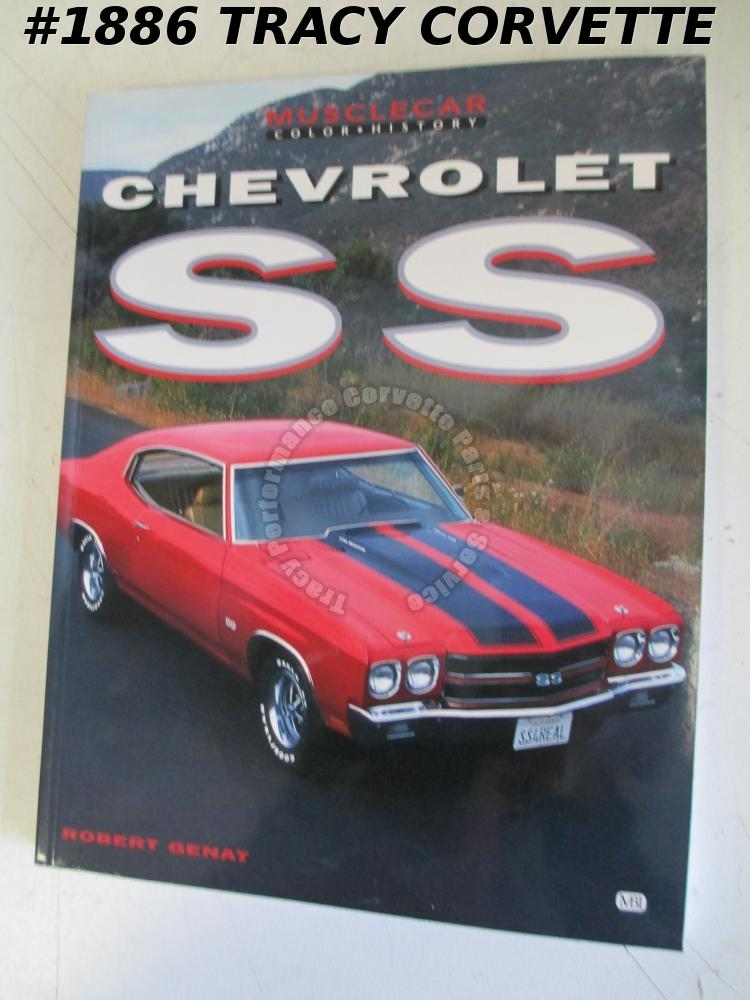 Musclecar Color History Chevrolet SS Robert Genat Impala SS 1961-1996 Chevy II