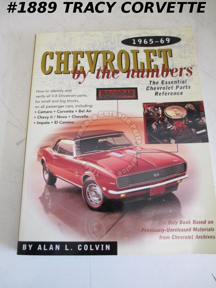 1965-1969 Chevrolet By The Numbers Essential Chevrolet Parts Reference Colvin