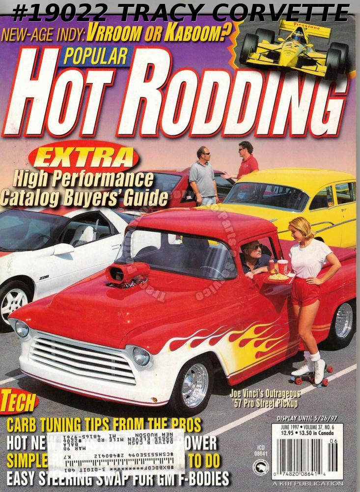 June 1997 Popular Hot Rodding Joe Vinci 1957 Chevy Pickup