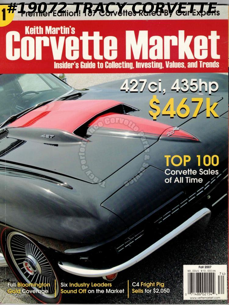 Fall 2007 Premier Issue Keith Martin Corvette Market 187 Corvettes