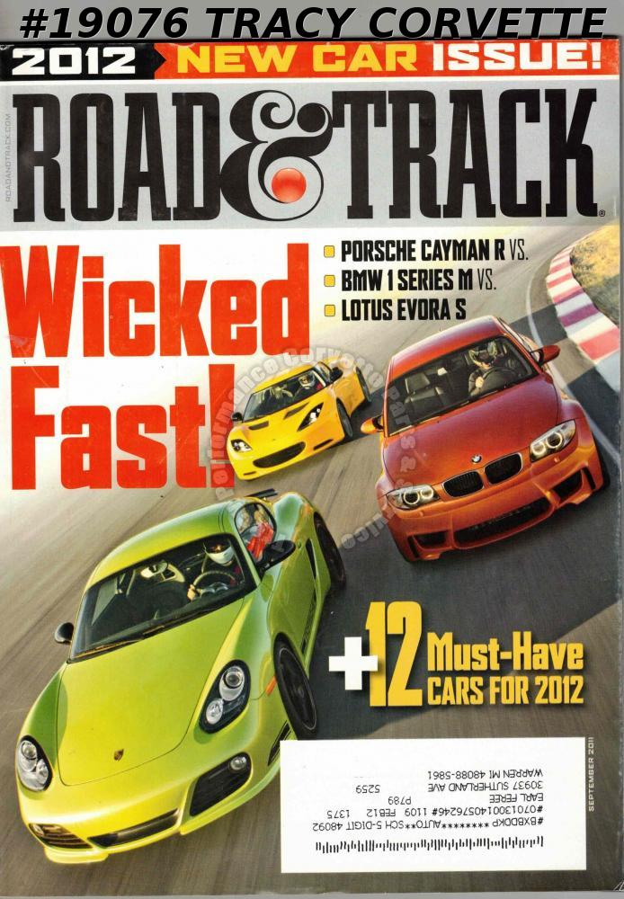 September 2011 Road & Track Porsche Cayman R BMW 1 Series M Lotus Evora S